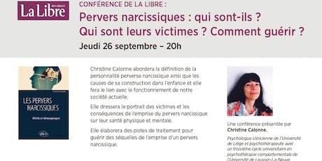 """Conférence """"Pervers narcissiques : qui sont-ils ? Qui sont leurs victimes ? Comment guérir ?"""" billets"""