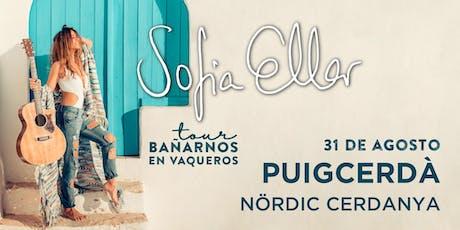 Concierto Sofia Ellar + Afterparty @ Nördic Cerdanya (Puigcerdà) tickets