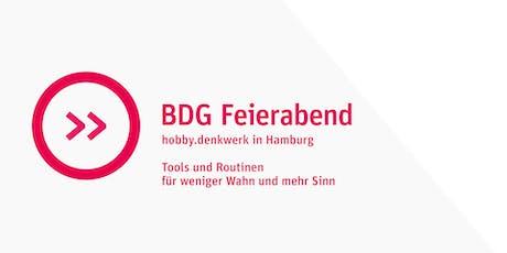 BDG Feierabend: Tools und Routinen für weniger Wahn und mehr Sinn Tickets