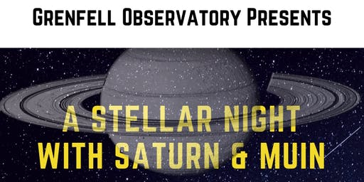 Grenfell Observatory Presents: A Stellar Night with Saturn and Muin