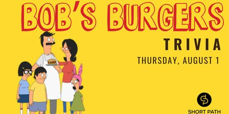 Bob's Burgers Trivia tickets