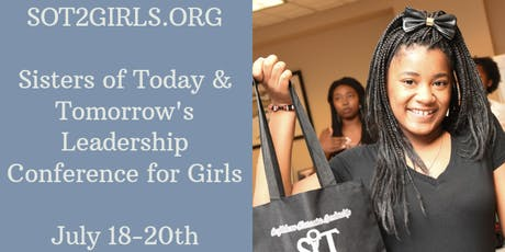 Sisters of Today and Tomorrow 11th National Leadership Conference for Girls tickets