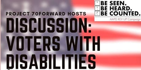 Discussion: Voters With Disabilities  tickets