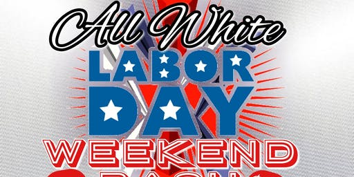 All White Labor Day Weekend Bash