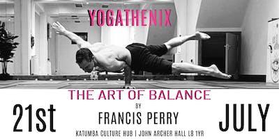 Yogathenix - Art of Balance Workshop - by Francis Perry