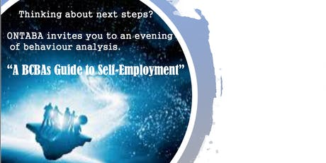 """A BCBAs Guide to Self Employment"" ONTABA '19 Evening of Behaviour Analysis tickets"