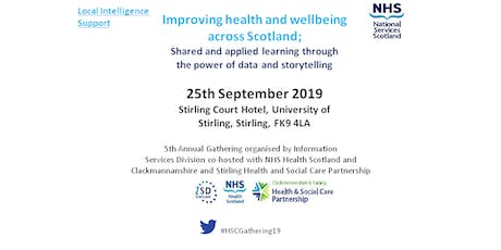 Health and Social Care Gathering 2019  Improving health and wellbeing across Scotland: Shared and applied learning through the power of data and storytelling tickets