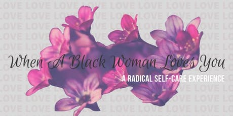 When A Black Woman Loves You tickets
