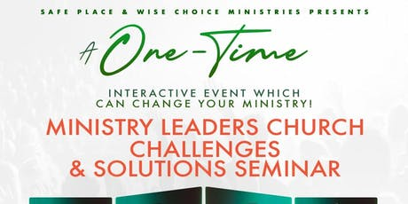 Ministry Leaders Church Challenges & Solutions Seminar tickets