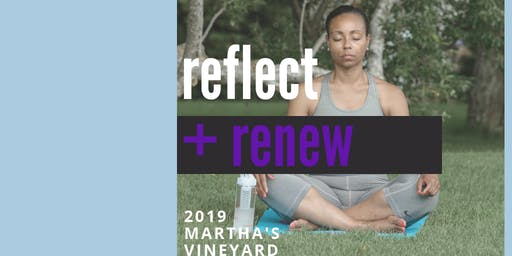 reflect + renew Martha's Vineyard: Mindfulness Meditation, Yoga, & Bubbly Brunch