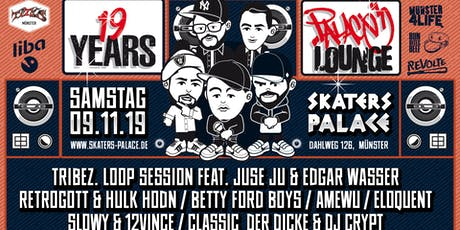19Jahre Palace Lounge • Skaters Palace • Münster  Tickets