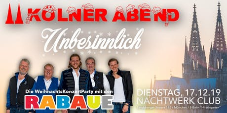 Kölner Abend Unbesinnlich - Die WeihnachtsKonzertParty mit den Rabaue Tickets