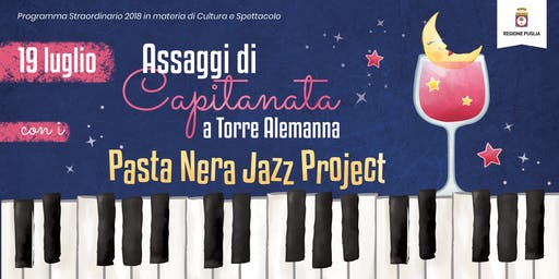 Assaggi di Capitanata a Torre Alemanna + Pasta Nera JazzProject in concerto