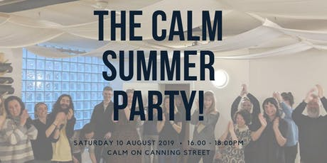 The Calm Summer Party! tickets
