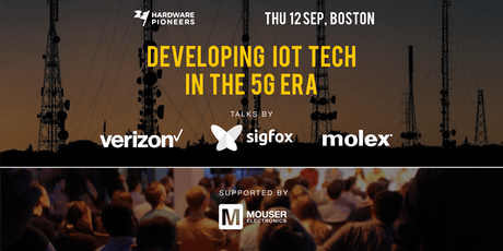 Developing IoT Tech in the 5G Era: Talks by Verizon, Molex and Sigfox tickets