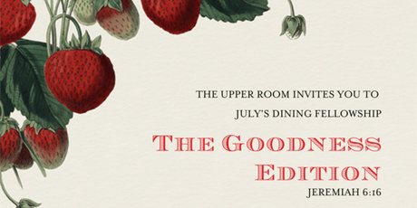 The Upper Room; Goodness Edition tickets
