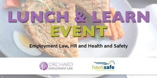 Lunch & Learn about Employment Law & Health and Safety