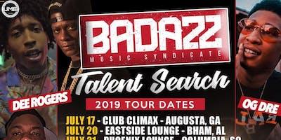 BADAZZ ENTERTAINMENT   TOUR , TALENT SEARCH