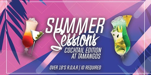 Summer Sessions: Cocktail Edition at Tamango Nightclub