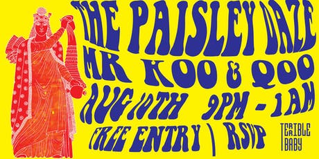 The Paisley Daze, Mr. Koo & Qoo Live at Terrible Baby tickets