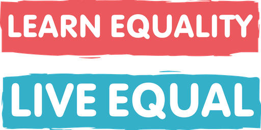 Learn Equality, Live Equal (LELE) WEST SUSSEX - Gender Matters 13.11.19 - PRIMARY SCHOOLS (FULL DAY)