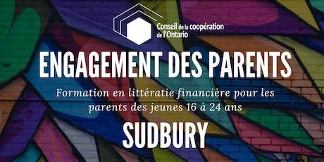 SUDBURY - Engagement des parents - Formation en litéracie financière pour les parents des jeunes 16 à 24 ans tickets