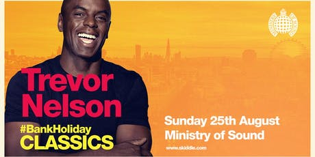 Trevor Nelson's August Bank Holiday #Classics  tickets