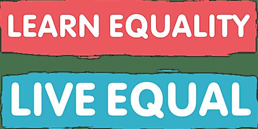 Learn Equality,Live Equal(LELE)LANCASHIRE LGBT Incl RSE 27.01.20