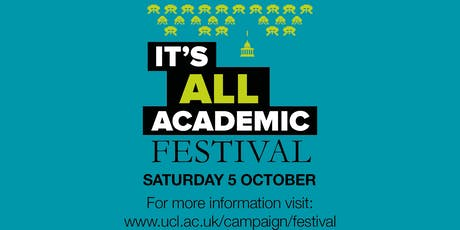 UCL It's All Academic Festival 2019: The search for patient zero (12:30) tickets