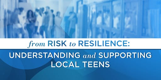 From Risk to Resilience - Community Forum and Live Taping