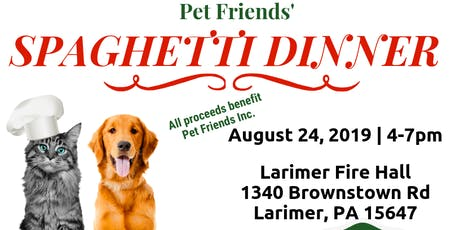 Pet Friends Spaghetti Dinner tickets