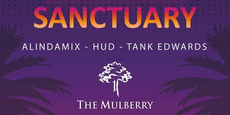 Sanctuary @ The Mulberry (House Music Journey) tickets