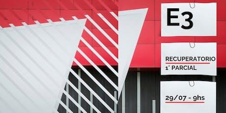 E3 | Recuperatorio 1° Parcial entradas