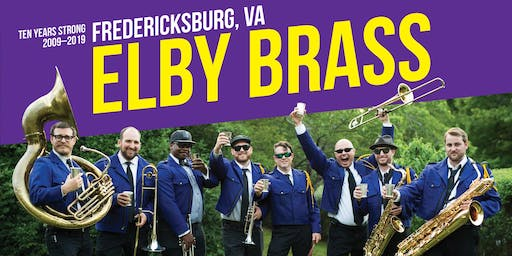 Elby Brass 10th Anniversary Block Party