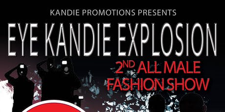 Casting Call For Eye Kandie Explosion Fashion Show 2nd Round tickets