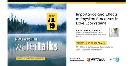 "WaterTalk: ""Importance and Effects of Physical Processes in Lake Ecosystems"" tickets"