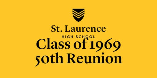 St. Laurence Class of 1969 50th Reunion