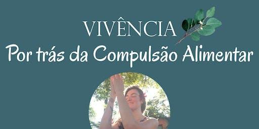 Por Trás da Compulsão Alimentar - Ribeirão Preto