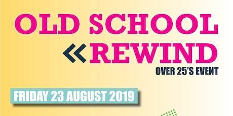 OLD SCHOOL JAMS 25+ EVENT OLD SCHOOL RNB / HIP HOP / GARAGE CLASSICS