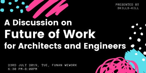 Future of Work for Architects and Engineers