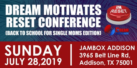 SINGLE MOMS BACK TO SCHOOL RESET CONFERENCE  tickets