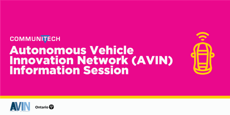 Communitech: Autonomous Vehicle Innovation Network (AVIN) Information Session tickets