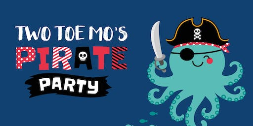 Two Toe Mo's Pirate Party