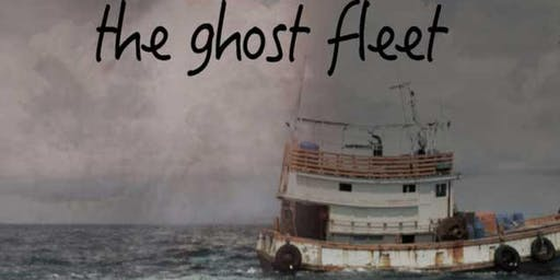 Films Across Borders: The Ghost Fleet