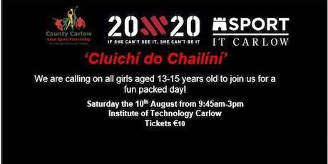 Cluichí do Chailíní -  IT Carlow 20X20 Initiative (GIRLS ONLY) tickets