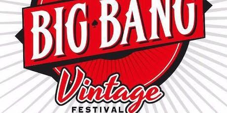 Big Bang Vintage Festival entradas