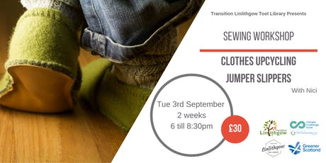 Sewing Workshop: Clothes Upcycling - Jumper Slippers tickets