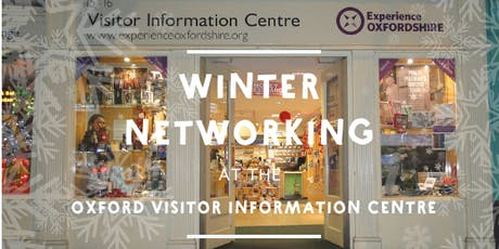 Festive Networking at the Oxford Visitor Information Centre tickets