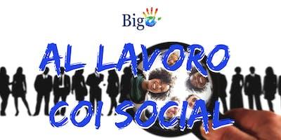 Al lavoro coi social