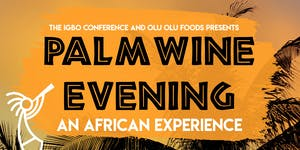 Palm Wine Evening : An African Experience